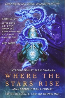 Where the Stars Rise - Asian SFF Anthology