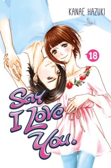 9781632364418_manga-say-i-love-you-volume-18-primary