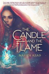 The Candle and the Flame by Nafiza Azad - Young Adult Fantasy