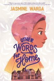 Other Words for Home by Jasmine Warga - Middle-Grade