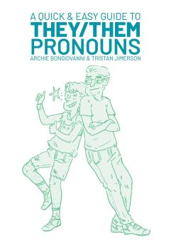 a quick guide to they/them pronouns