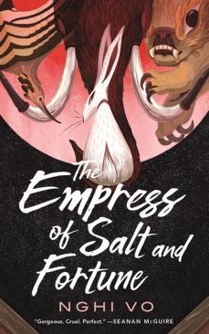 the-empress-of-salt-and-fortune